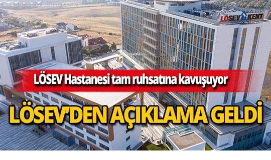 LÖSEV Hastanesi tam ruhsatına kavuşuyor!