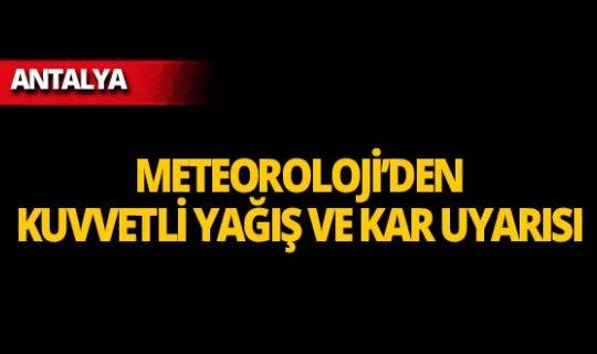 Meteoroloji Antalya için uyardı: Gök gürültülü sağanak yağış ve kar bekleniyor!