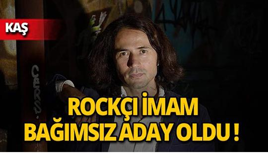 Rockçı imam, Kaş Belediye Başkan Adayı oldu!