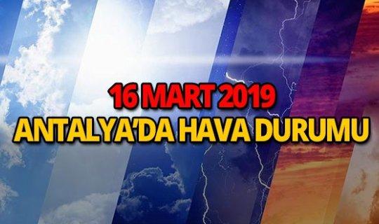 16 Mart 2019 Antalya hava durumu