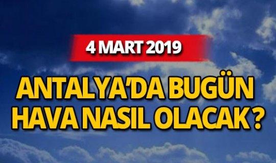 4 Mart 2019 Antalya hava durumu