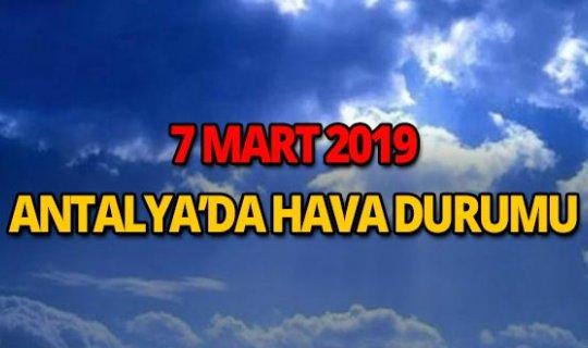 7 Mart 2019 Antalya hava durumu