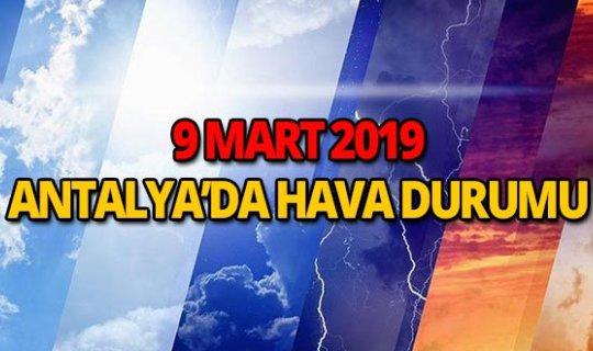 9 Mart 2019 Antalya hava durumu