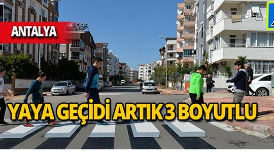 Antalya'da 3 boyutlu yaya geçidi