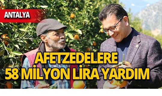 Antalya'da afetzedelere toplamda 58 milyon lira yardım!
