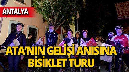 Antalya'da Ata'nın gelişi anısına pedalladılar!