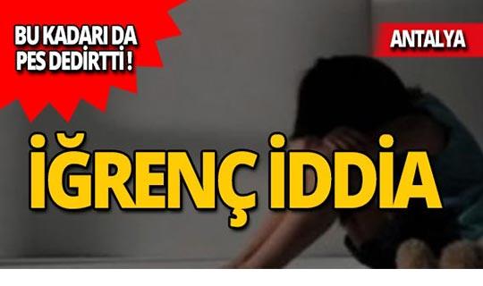 Antalya'da öz oğluna cinsel taciz iddiası!
