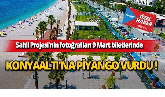 Antalya Konyaaltı Sahili'ne piyango vurdu!