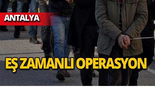 Antalya merkezli operasyon: 9 gözaltı!