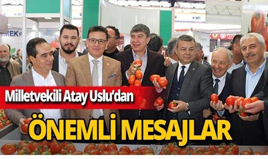 """Antalya Milletvekili Uslu: """"Tarımsal ihracatımız 5 kat büyüdü"""""""