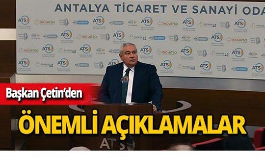 ATSO Başkanı Çetin'den önemli açıklamalar