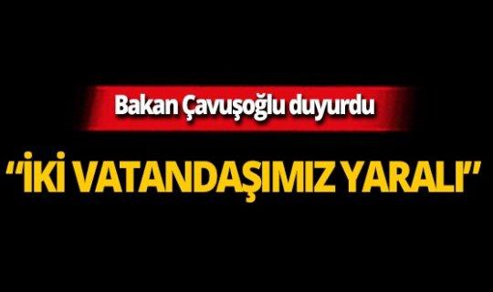 """Bakan Çavuşoğlu: """"Katliamda 2 vatandaşımız yaralandı"""""""