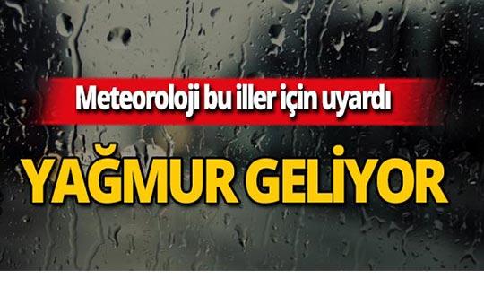 Bu illerde yaşayanlar dikkat: Yağmur geliyor!