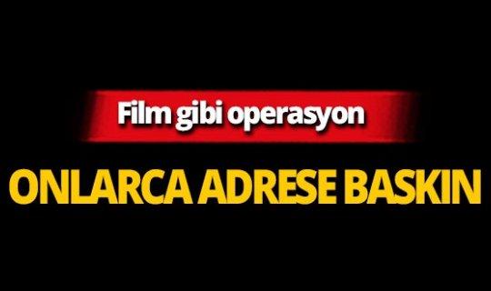 Film gibi operasyon!