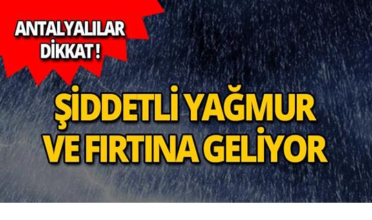 Meteoroloji'den Antalya için peş peşe uyarı!