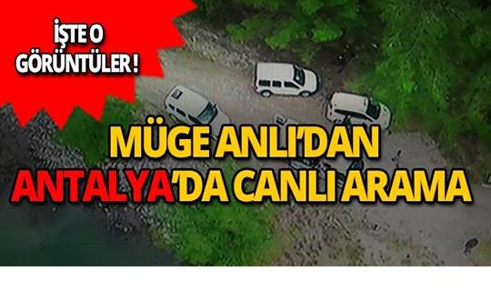 Müge Anlı'dan Antalya'da canlı arama!