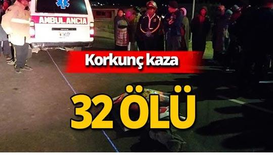 Ülke şokta: En az 32 ölü!