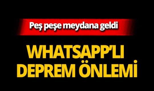 Whatsapp'lı deprem önlemi!