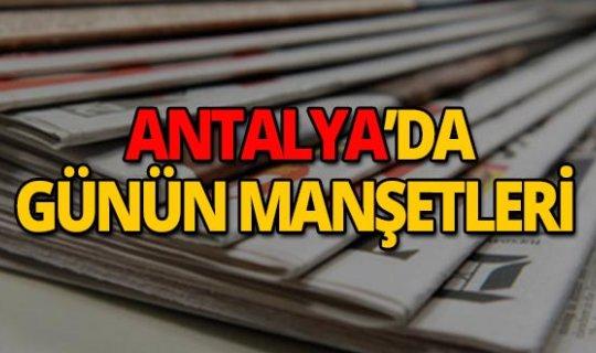 2 Nisan 2019 Antalya'nın yerel gazete manşetleri