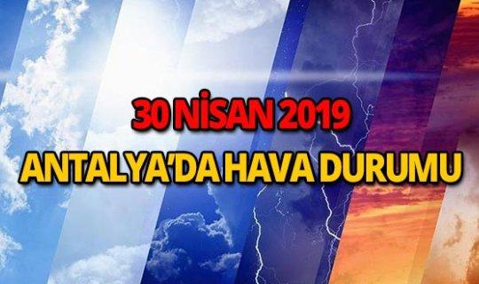 30 Nisan 2019 Antalya hava durumu