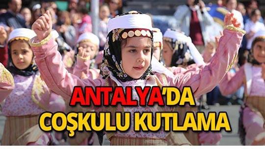 Antalya'da 23 Nisan coşkusu!