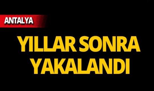Antalya'da cezaevi firarisi saklandığı evde yakalandı!