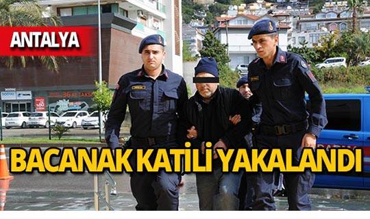 Antalya'da dehşet saçmıştı, kıskıvrak yakalandı!