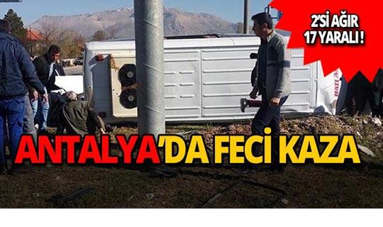 Antalya'da feci kaza: Çok sayıda yaralı var!