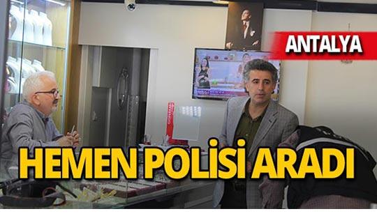 Antalya'da kuyumcuya şok!