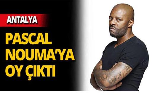 Antalya'da Pascal Nouma'ya oy çıktı!