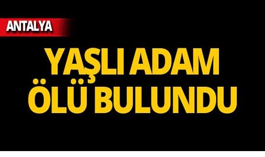 Antalya'da sokak ortasında ölü bulundu!