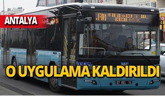 Antalya'da ücretsiz ulaşım uygulaması sonlandırıldı