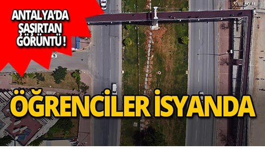 Antalya'da üniversiteliler isyan etti!