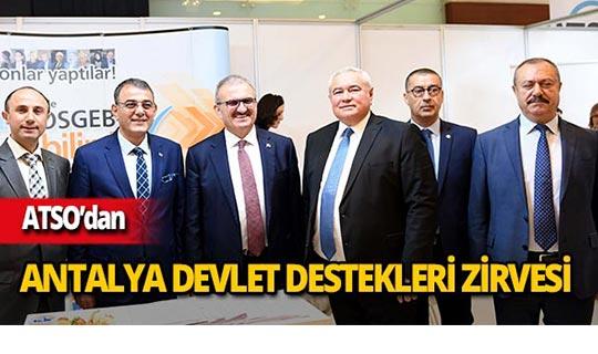 Antalya Devlet Destekleri Zirvesi düzenlendi