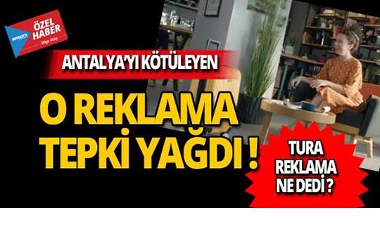 Antalya'yı kötüleyen reklama tepki!