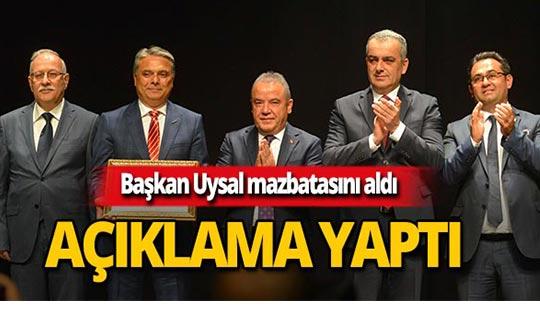 Başkan Uysal mazbatasını aldı!