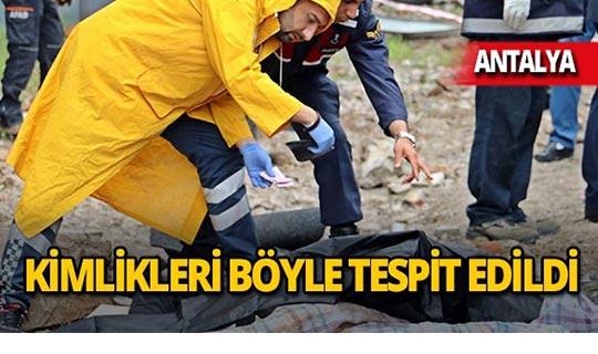 Feci kazada ölenlerin kimlikleri böyle tespit edildi