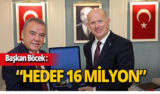 Antalya'da 16 milyon turist hedefi!