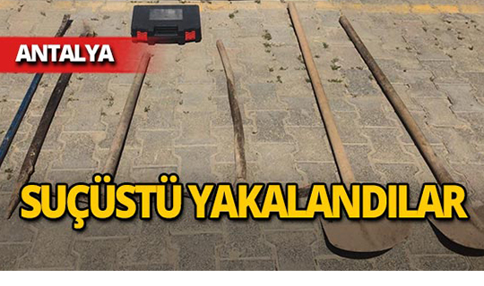 Antalya'da 3 kişi suçüstü yakalandı