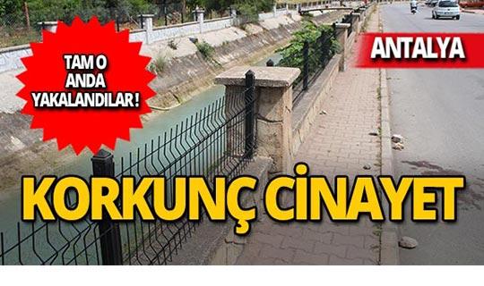 Antalya'da korkunç cinayet: Polis tam o anda yakaladı!