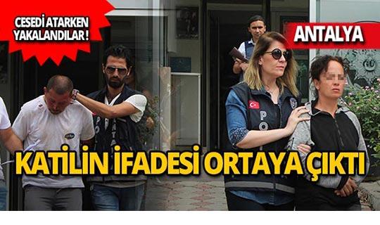 Antalya'da korkunç cinayette flaş gelişme!