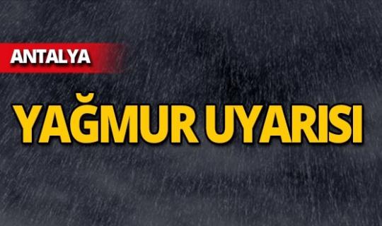 Dikkat! Meteoroloji'den Antalya için uyarı