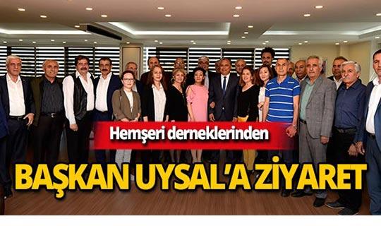 Hemşeri dernekleri Başkan Uysal'la buluştu