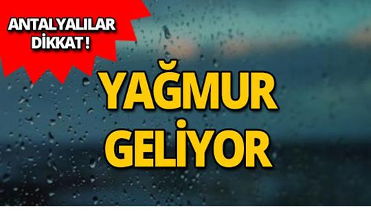 Meteoroloji Antalya için uyardı!