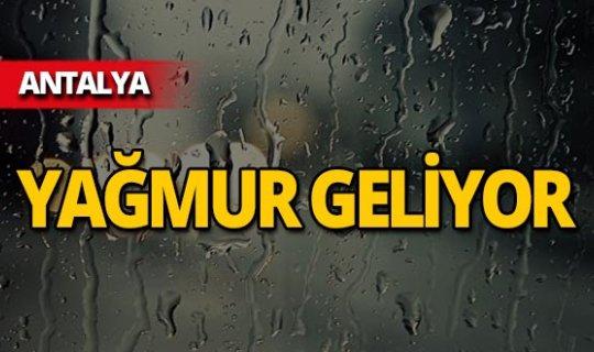 Meteoroloji'den Antalya için uyarı: Yağmur geliyor!