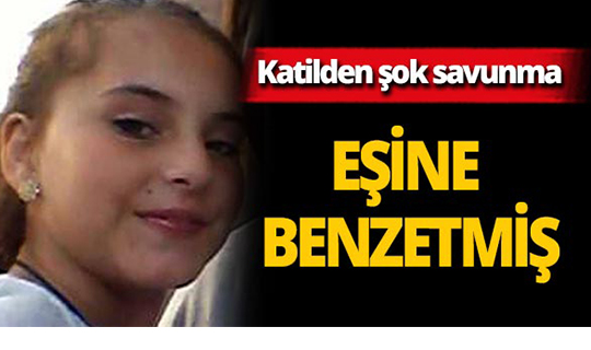 Zeynep'in katilinden akılalmaz savunma!