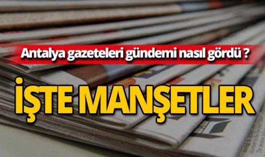 27 Haziran 2019 Antalya'nın yerel gazete manşetleri