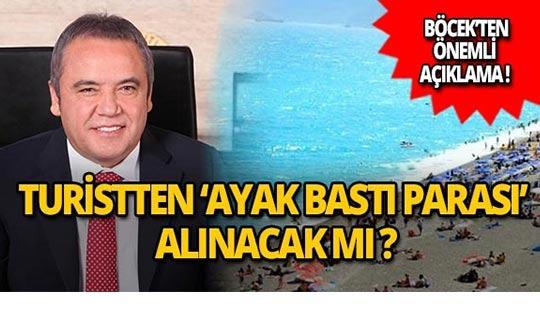 Antalya'da ayak bastı parası mı alınacak?