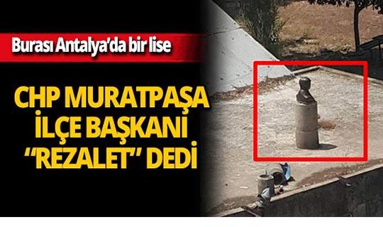 Antalya'da bir lisede çekilen görüntü şaşırttı!