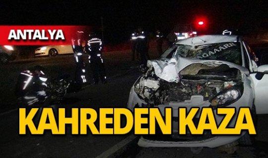 Antalya'da kahreden kaza: Sürücü hayatını kaybetti!